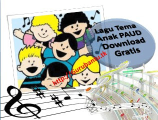 Lagu Tema Anak PAUD - Download Gratis